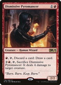 Dismissive Pyromancer, Magic: The Gathering, Core Set 2019