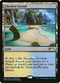Flooded Strand, Magic: The Gathering, Unique and Miscellaneous Promos