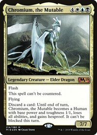 Chromium, the Mutable, Magic: The Gathering, Prerelease Cards