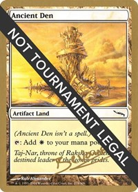 Ancient Den - 2004 Manuel Bevand (MRD), Magic: The Gathering, World Championship Decks