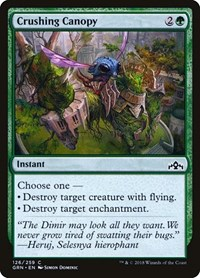 Crushing Canopy, Magic: The Gathering, Guilds of Ravnica