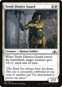 Tenth District Guard, Magic, Guilds of Ravnica
