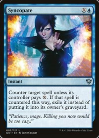 Syncopate, Magic: The Gathering, Guilds of Ravnica: Guild Kits