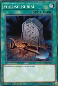 Foolish Burial, YuGiOh, Legendary Hero Decks