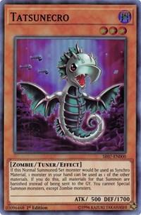 Tatsunecro, YuGiOh, Structure Deck: Zombie Horde