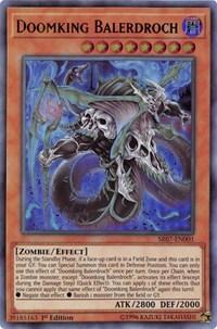 Doomking Balerdroch, YuGiOh, Structure Deck: Zombie Horde