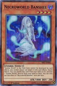 Necroworld Banshee, YuGiOh, Structure Deck: Zombie Horde