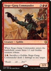 Siege-Gang Commander, Magic: The Gathering, Magic Game Night