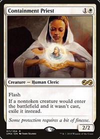 Containment Priest, Magic: The Gathering, Ultimate Masters