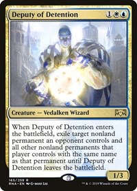Deputy of Detention, Magic: The Gathering, Ravnica Allegiance