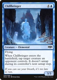 Chillbringer, Magic: The Gathering, Ravnica Allegiance