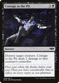 Consign to the Pit, Magic: The Gathering, Ravnica Allegiance
