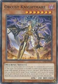 Orcust Knightmare, YuGiOh, Savage Strike