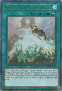 World Legacy Guardragon, YuGiOh, Savage Strike