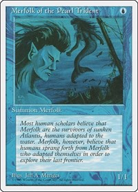Merfolk of the Pearl Trident, Magic: The Gathering, Fourth Edition