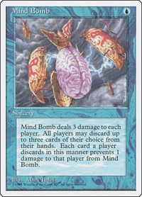 Mind Bomb, Magic, Fourth Edition