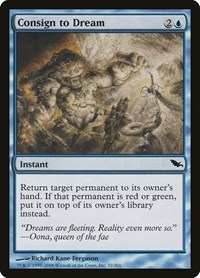 Consign to Dream, Magic: The Gathering, Shadowmoor