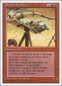 Orcish Artillery, Magic: The Gathering, Fourth Edition