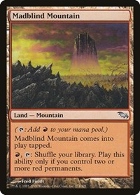 Madblind Mountain, Magic: The Gathering, Shadowmoor