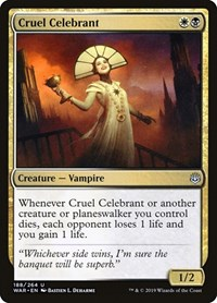 Cruel Celebrant, Magic, War of the Spark