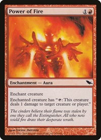 Power of Fire, Magic, Shadowmoor