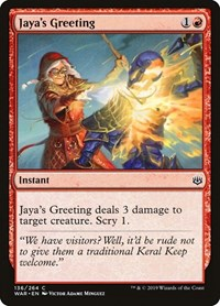 Jaya's Greeting, Magic: The Gathering, War of the Spark