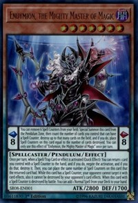 Endymion, the Mighty Master of Magic, YuGiOh, Structure Deck: Order of the Spellcasters