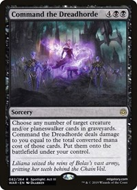 Command the Dreadhorde, Magic: The Gathering, War of the Spark
