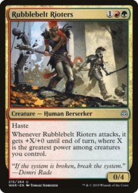 Rubblebelt Rioters, Magic, War of the Spark