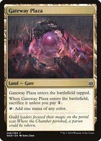 Gateway Plaza, Magic: The Gathering, War of the Spark