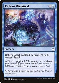 Callous Dismissal, Magic: The Gathering, War of the Spark