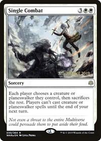 Single Combat, Magic: The Gathering, Prerelease Cards