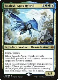 Roalesk, Apex Hybrid, Magic: The Gathering, Prerelease Cards