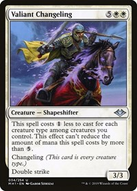 Valiant Changeling, Magic: The Gathering, Modern Horizons