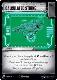 Calculated Strike, Transformers TCG, War for Cybertron: Siege I