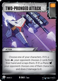 Two-Pronged Attack, Transformers TCG, War for Cybertron: Siege I