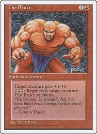 The Brute, Magic, Fourth Edition