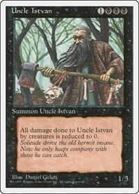 Uncle Istvan, Magic, Fourth Edition