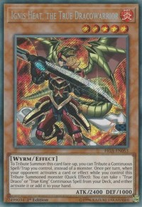 Ignis Heat, the True Dracowarrior, YuGiOh, Fists of the Gadgets