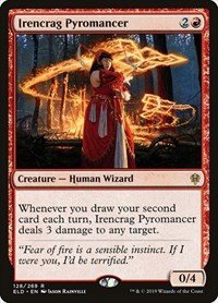 Irencrag Pyromancer, Magic: The Gathering, Throne of Eldraine