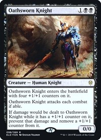 Oathsworn Knight, Magic: The Gathering, Prerelease Cards