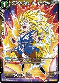 SS3 Son Goku, the Last Straw, Dragon Ball Super CCG, Malicious Machinations