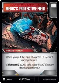 Medic's Protective Field, Transformers TCG, War for Cybertron: Siege II