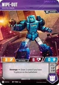 Wipe-Out - Devoted Minion, Transformers TCG, War for Cybertron: Siege II