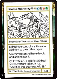Slivdrazi Monstrosity, Magic: The Gathering, Mystery Booster: Convention Edition Exclusives