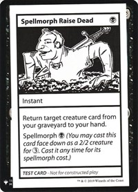 Spellmorph Raise Dead, Magic: The Gathering, Mystery Booster: Convention Edition Exclusives