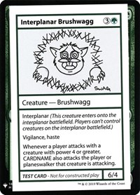 Interplanar Brushwagg, Magic: The Gathering, Mystery Booster: Convention Edition Exclusives