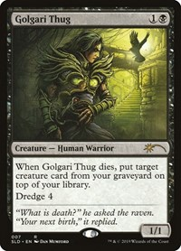 Golgari Thug, Magic: The Gathering, Secret Lair Drop Series