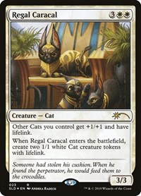 Regal Caracal, Magic: The Gathering, Secret Lair Drop Series