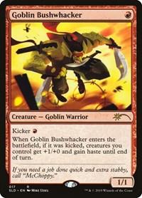 Goblin Bushwhacker, Magic: The Gathering, Secret Lair Drop Series
